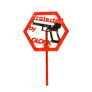 Protected By Glock sign